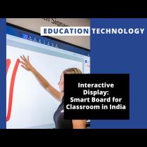 Interactive Display Smart Board for Schools